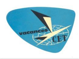 Vacances CET- Etiquette Gommée    (fr81) - Titres De Transport