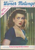 Neue Wiener Melange - Das Magazin Der Schönen Frauen - Heft Nr. 6 1950 - 96 Seiten Mit Vielen Abbildungen - U. A. Geschi - Revistas & Periódicos