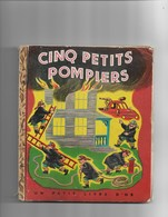 Un Petit Livre D'or LCinq Petits Pompiers - Bücher, Zeitschriften, Comics