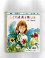 Un Petit Livre D'or Le Bal Des Fleurs - Bücher, Zeitschriften, Comics