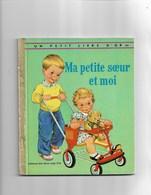 Un Petit Livre D'or Ma Petite Soeur Et Moi - Bücher, Zeitschriften, Comics