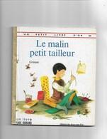 Un Petit Livre D'or   Le Malin Petit Tailleur - Bücher, Zeitschriften, Comics