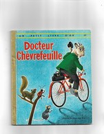 Un Petit Livre D'or  Docteur Chèvrefeuille - Bücher, Zeitschriften, Comics