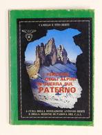 WWI - Berti - I Percorsi Degli Alpini In Guerra Sul Paterno - 1^ Ed. 1977 - Libri, Riviste, Fumetti