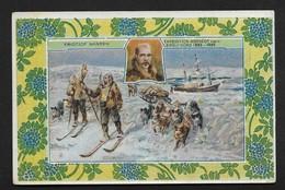 Exploration Pôle Nord Nansen Fridtjof - Né à Christiania Norvège - Belle Chromo Image 9X14cm Chocolat Cardon Cambrai - Chocolat