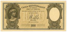 1000 DRACME CASSA MEDITERRANEA DI CREDITO PER LA GRECIA 1941 SUP - [ 3] Militaire Uitgaven