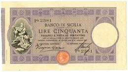 50 LIRE BANCO DI SICILIA BIGLIETTO AL PORTATORE PRIMA DATA 27/04/1897 BB/BB+ - [ 1] …-1946 : Regno