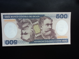 BRÉSIL : 500 CRUZEIROS   ND 1981 -     P 200a       NEUF - Brazil