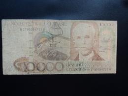 BRÉSIL : 10 000 CRUZEIROS   ND 1984 -      P 203a      B+ - Brazil