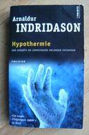 Hypothermie - Arnaldur Indridason - Points Roman Noir P2632 - 2011 - Livres, BD, Revues