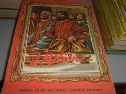 LIBRO IL MILIONE-EDIZIONE G.M NETTUNO OMNIA 1955 - Libri, Riviste, Fumetti
