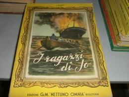 LIBRO I RAGAZZI DI JO- G.M NETTUNO OMNIA 1955 - Libri, Riviste, Fumetti