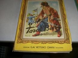 LIBRO TARAS BULBA-EDIZIONI G.M OMNIA NETTUNO 1954 - Libri, Riviste, Fumetti