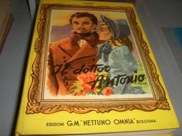 LIBRO IL DOTTOR ANTONIO-EDIZIONI G.M OMNIA NETTUNO 1954 - Klassiekers