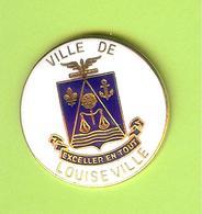 Pin's Ville Du Québec Louiseville - 6FF16 - Villes