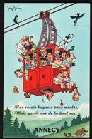 ANNECY: Magnifique Carte à Système Sur Le Téléphérique D'Annecy Dessinée Dans L'esprit De Dubout - Annecy