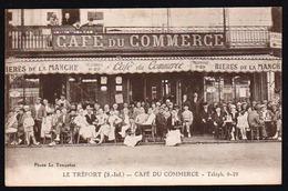 LE TREPORT: Plan TOP Sur Le Café Du Commerce Avec Une Grande Animation. - Le Treport