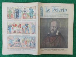 Revue Illustrée Le Pèlerin - Décembre 1922 - Saint-François De Sales - Portrait à Turin - Décès à Lyon En 1622 - Journaux - Quotidiens