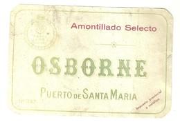 "4583 "" AMOTILLADO SELECTO - OSBORNE - PUERTO DE SANTA MARIA ""STAMPA IN RILIEVO- ETICHETTA ORIGINALE - Vino Rosso"