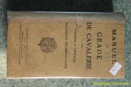 Manuel Du Gradé De Cavalerie Unités à Cheval Des Régiments Métropolitains - Books