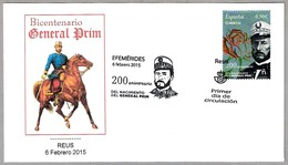 200 Años Nacimiento Del GENERAL PRIM. SPD/FDC Reus 2015 - Militares