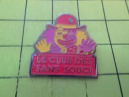 1418B  Pin's Pins / Beau Et Rare : THEME : ASSOCIATIONS / CLOWN LE CLUB DES SANS SOUCI - Associations