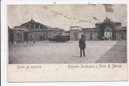 CPA ITALIE LIVORNO Saluti Da   Stazione Ferroviaria E Porta S.Marco - Livorno