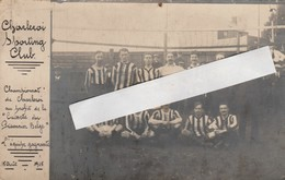 "Charleroi Sporting Club ,Championnat Profit ""Caissette Prisonnier Belge"" Equipe Gagnante 15-10-1915 (Voetbal,1914-1918 - Voetbal"