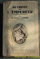 Au Chevet De L'Empereur - Books, Magazines, Comics