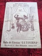 "SAN SEBASTIAN ESPANA GALA DE FIESTAS ""LA TAVERNA""TYPICAL SPANISH DANCES DANSES TYPIQUES ESPAGNOLES-MARIE CARMEN Y JUANO- - Programas"