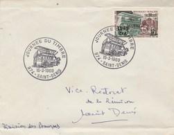 REUNION FDC Yvert 383 Journée Du Timbre St Denis 15/3/1969 - Plis En Dehors Du Timbre - Reunion Island (1852-1975)