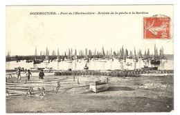 ILE DE NOIRMOUTIER (85) - Port De L' Herbaudière - Arrivée De La Pêche à La Sardine - Ed. Vasselier, Nantes - Ile De Noirmoutier