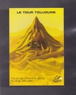 """96eme TOUR DE FRANCE   2009  Legende """"LE TOUR TOUJOURS """" - Radsport"""