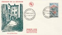 REUNION FDC Yvert  360 St Flour -  St Denis 17/1/1965 - Reunion Island (1852-1975)