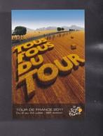 """98eme TOUR DE FRANCE 2011 Légende """" TOUS FOUS DU TOUR """" - Radsport"""