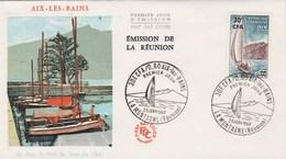 REUNION FDC Yvert  372 Aix Les Bains - La Montagne 29/1/1967 - Bateau - Reunion Island (1852-1975)