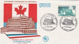REUNION FDC Yvert  376 Exposition Montréal - St Denis 11/6/1967 - Lettres & Documents