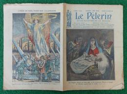 Revue Illustrée Le Pèlerin - Décembre 1921- Marie, Joseph Et L'Enfant Couché Dans La Crèche - Journaux - Quotidiens