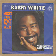 """7"""" Single, Barry White, Just The Way You Are - Disco, Pop"""
