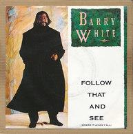"7"" Single, Barry White, Follow That End See - Disco, Pop"