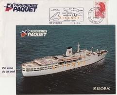 Croisières Paquet. Paquebot Mermoz. Enveloppe+ Flamme St Pierre Et Miquelon La France En Amérique Du Nord. 1.6.1984. - Dampfer