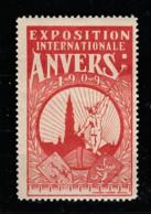 V-514 Exposition Internationale Vignette Anvers 1909 MH* - Universal Expositions