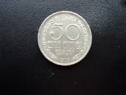 SRI LANKA : 50 CENTS   1975    KM 135.1      SUP - Sri Lanka