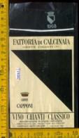 Etichetta Vino Liquore Chianti Fattoria Di Calcinaia 1968-Greve In C. FI - Etiketten