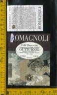 Etichetta Vino Liquore Gutturnio 1996 Romagnoli - Villò PC - Etichette