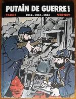 BD PUTAIN DE GUERRE (TARDI) - Intégrale 1 - 1914 1915 1916 - EO 2008 - Tardi
