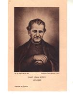 Image Religieuse.  Saint-Jean BOSCO  1815 - 1888 - Dos Prière à St Jean Bosco Pour Obtenir Une Grâce. - Santini