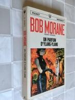BOB MORANE N° 6    UN PARFUM D'YLANG-YLANG    Henri Vernes    Pocket Marabout - Bücher, Zeitschriften, Comics