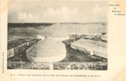 CIRQUE SOUVENIR DE BARNUM BAILEY VUE A VOL D'OISEAU DE LA CITE DES TENTES DE BARNUM    IMP.  COURMONT - Cirque