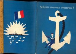 Militaire Vous Serez Marin Spécialités Métiers De La Marine Nationale 1962 Illustrations Luc Marie BAYLE / Armée - Boten